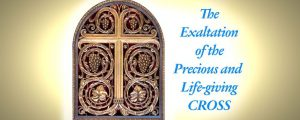 exaltation of the precious and life giving cross